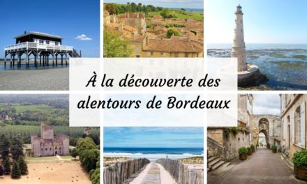 Bordeaux : que visiter à 100km aux alentours ?
