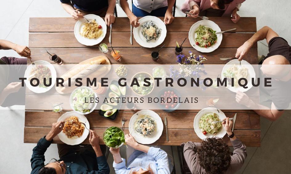 Tourisme Gastronomique : les acteurs Bordelais