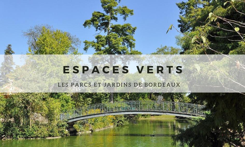 Espaces verts : Les Parcs et Jardins de Bordeaux