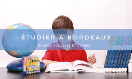 Étudier à Bordeaux : Écoles, Collèges et Lycées