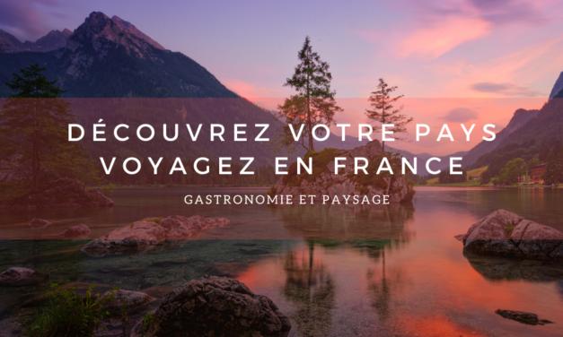 voyagez en France : DÉCOUVRONS NOTRE PAYS.