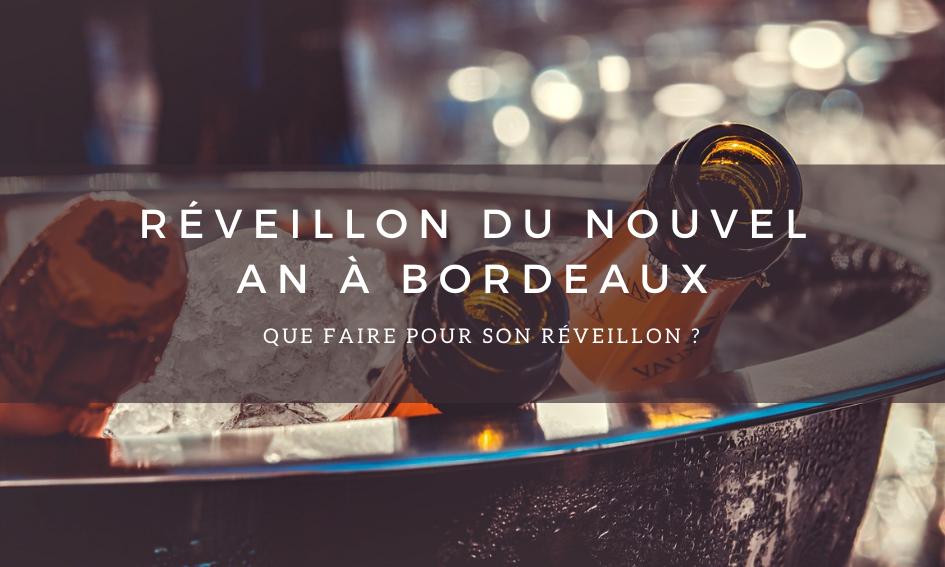 Le Réveillon du nouvel an à Bordeaux