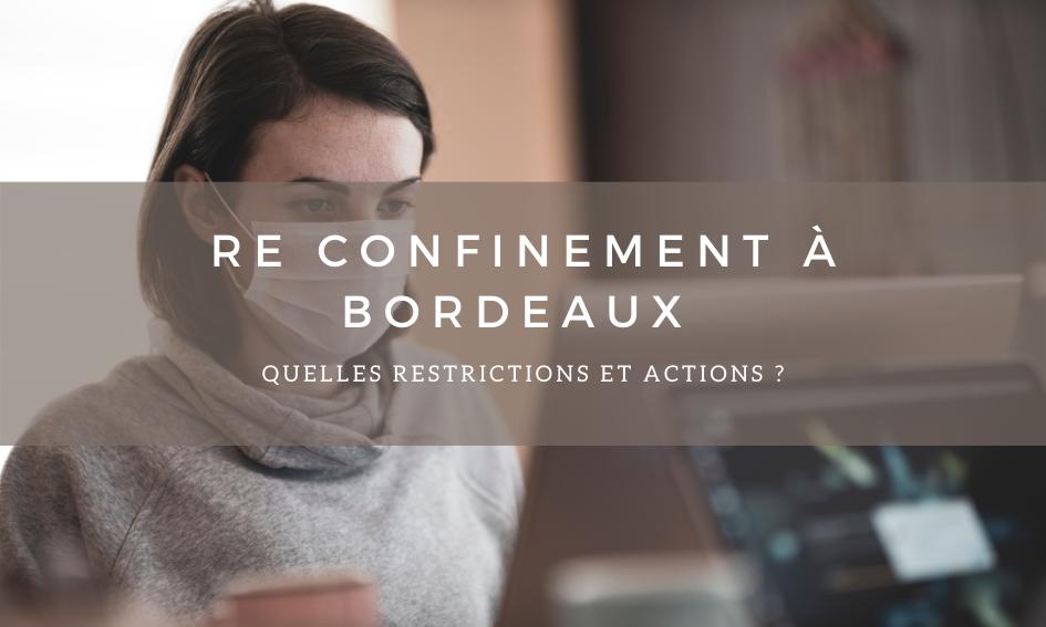 Re confinement à Bordeaux : les actions mises en place.
