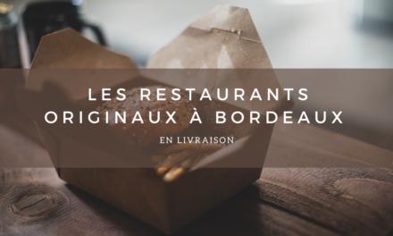 Les restaurants originaux à découvrir en livraison à Bordeaux