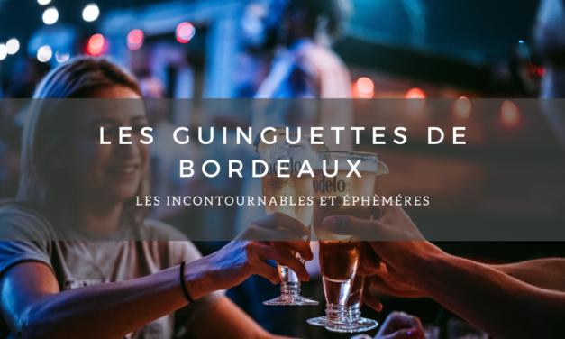 Les guinguettes de Bordeaux