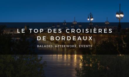 Le top des croisières de Bordeaux