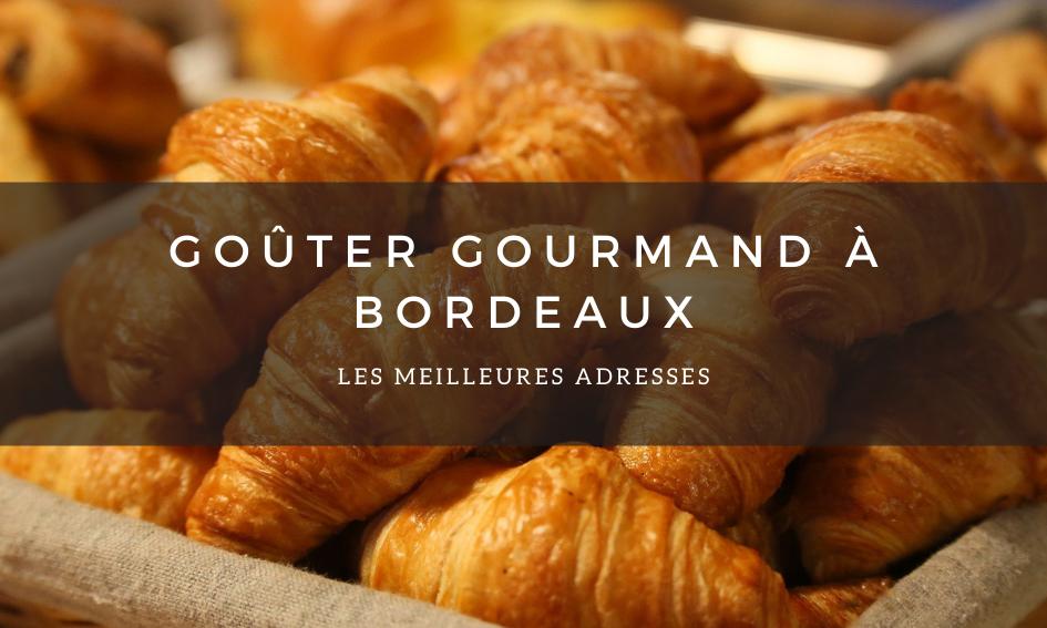 Goûter gourmand à Bordeaux